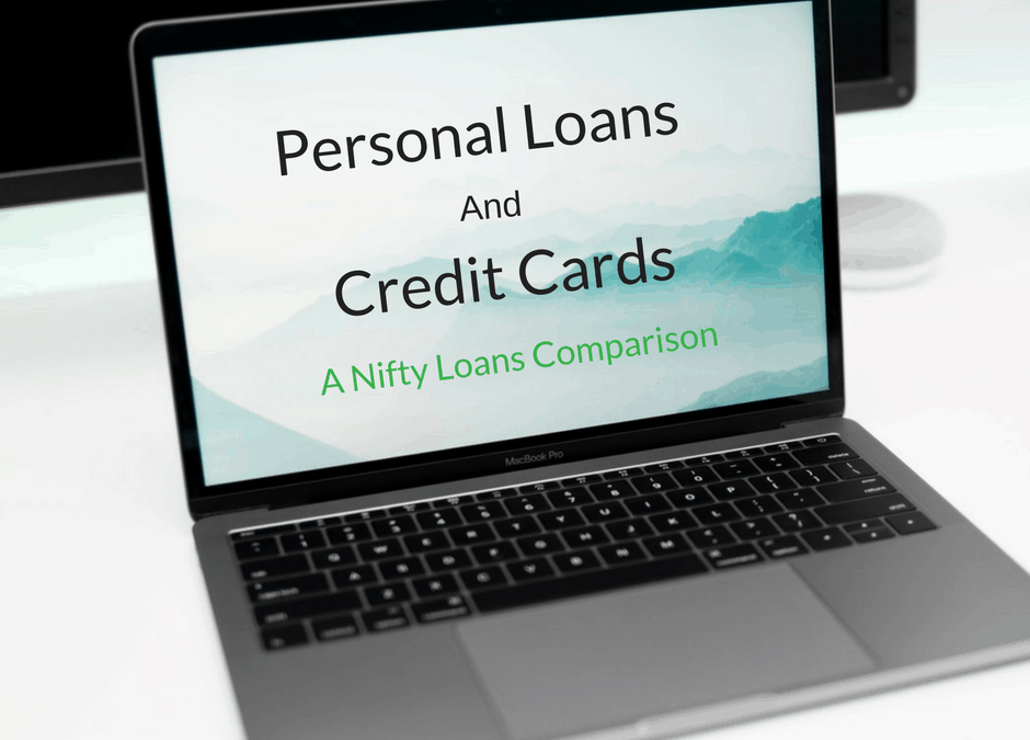 Personal Loans and Credit Cards: A Nifty Loans Comparison